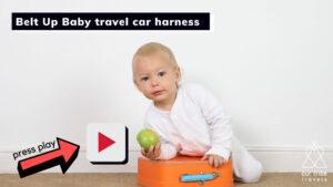 Belt up Baby benefits