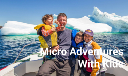 Micro Adventures with Kids