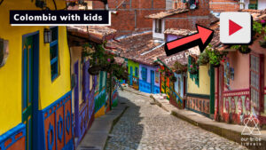 Visiting Colombia with kids