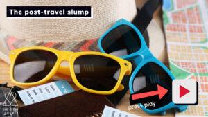 Post travel slump