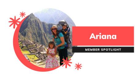 Meet Ariana | Member Spotlight