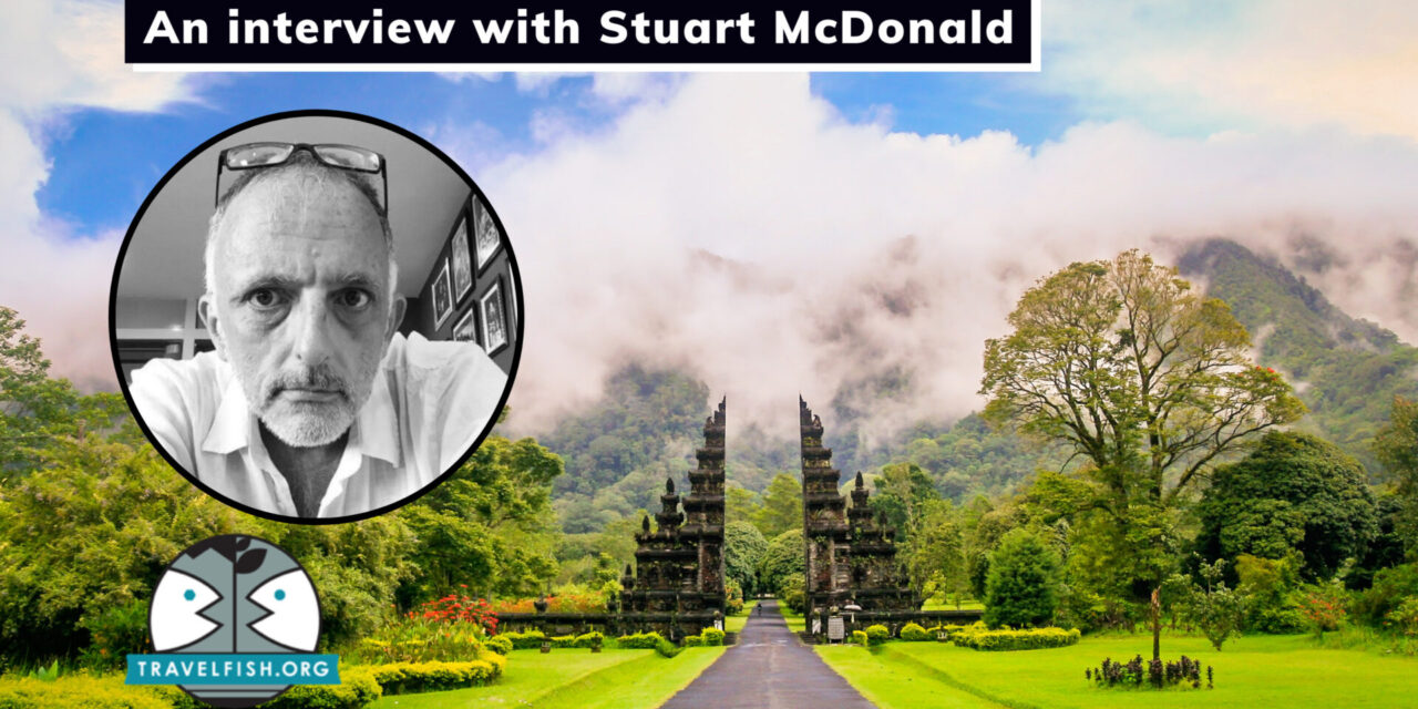 An Interview With Stuart McDonald | Founder of Travefish | The Ultimate Guide to SE Asia